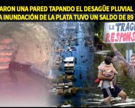 Inundación La Plata 2013: encuentran pared tapando los desagües pluviales