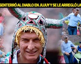 Macri desenterró al diablo en Jujuy y se le arregló la costilla